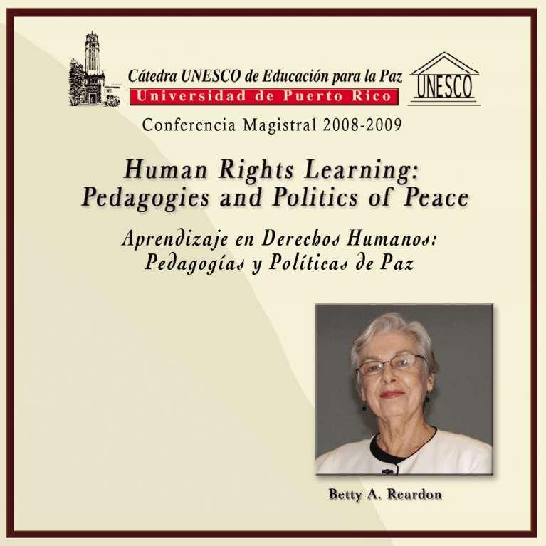 Human Rights Learning: Pedagogies and Politics of Peace by Betty Reardon