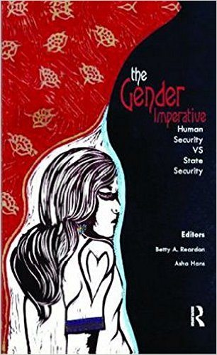 """A Review of """"The Gender Imperative: Human Security vs State Security"""""""