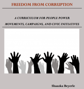 """""""Freedom From Corruption: A Curriculum for People Power Movements, Campaigns and Civic Initiatives"""" by Shaazka Beyerle"""