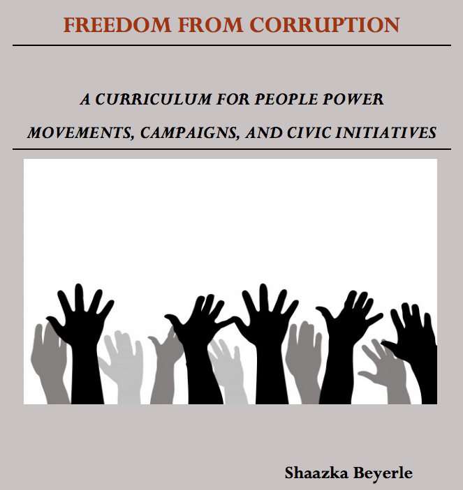 Freedom From Corruption: A Curriculum for People Power Movements,Campaigns and Civic Initiatives