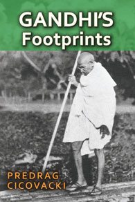 """Gandhi's Footprints"" by Predrag Cicovacki"