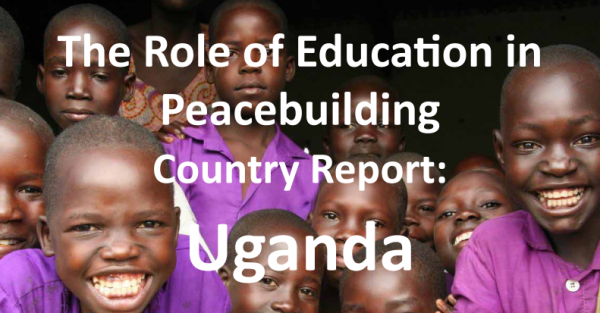 The Role of Education in Peacebuilding in Uganda and Myanmar
