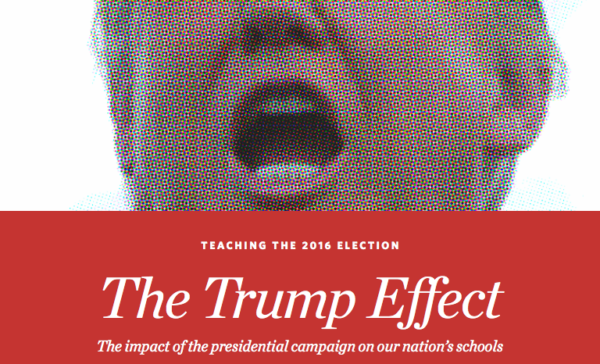 The Trump Effect: The Impact of the Presidential Campaign on Our Nation's Schools
