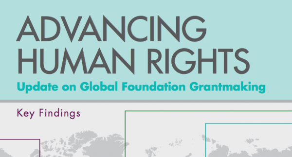 Advancing Human Rights: Update on Global Foundation Grantmaking