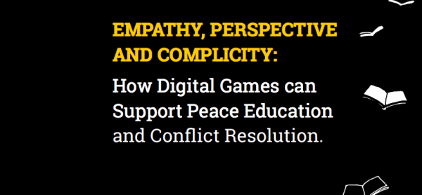 How Digital Games can Support Peace Education and Conflict Resolution