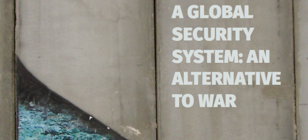 A Global Security System: An Alternative to War (2016 Edition)