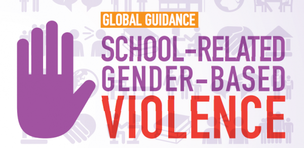 Global Guidance on Addressing School-Related Gender-Based Violence