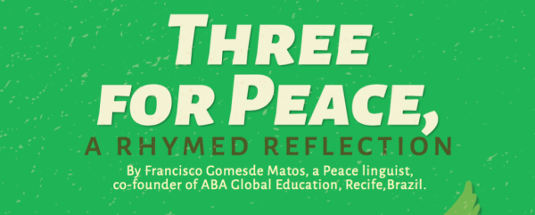 Three for Peace, a rhymed reflection