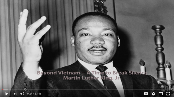 "50 year anniversary of Martin Luther King Jr.'s ""Beyond Vietnam: A Time to Break Silence"" (April 4, 1967)"