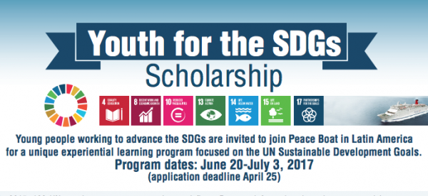 PeaceBoat US, Peace Education & the Sustainable Development Goals in Latin America (Summer 2017 Trip), Two Scholarships Available