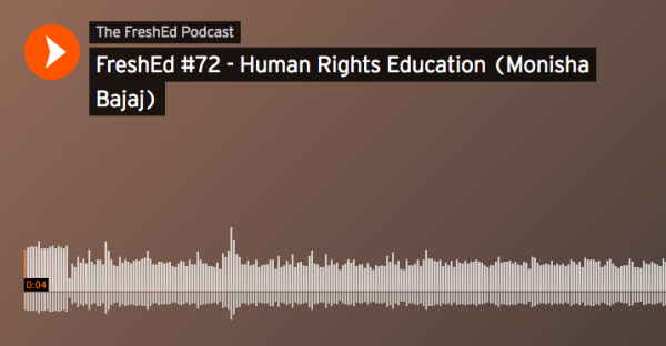 FreshEd interview with Monisha Bajaj on Human Rights Education